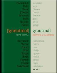 Grautmål - Øystein Vangsnes, Arve Uglum pdf epub