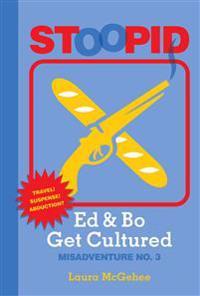 Ed & Bo Get Cultured