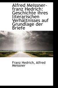 Alfred Meissner-Franz Hedrich