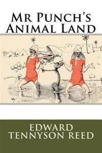 MR Punch's Animal Land