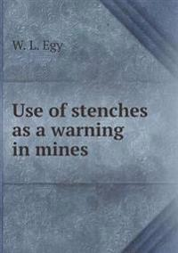 Use of Stenches as a Warning in Mines