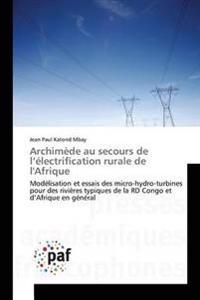 Archim�de Au Secours de L �lectrification Rurale de l'Afrique