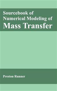 Sourcebook of Numerical Modeling of Mass Transfer