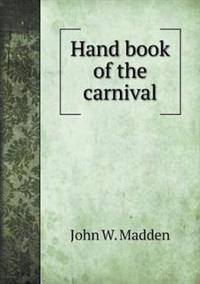 Hand Book of the Carnival