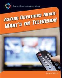 Asking Questions about What's on Television