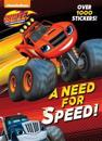 A Need for Speed! (Blaze and the Monster Machines)