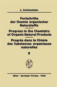Fortschritte der Chemie Organischer Naturstoffe/Progress in the Chemistry of Organic Natural Products/Progres Dans la Chimie des Substances Organiques Naturelles