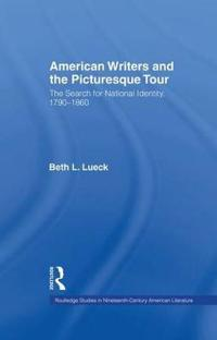 American Writers and the Picturesque Tour