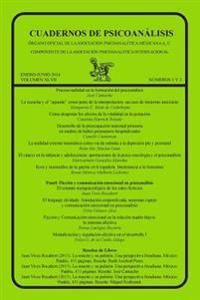 Cuadernos de Psicoanalisis, Enero-Junio de 2014, Volumen XLVII, Numeros 1 y 2