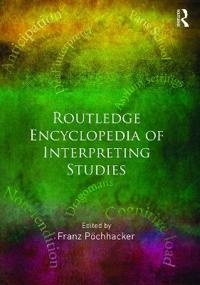 Routledge Encyclopedia of Interpreting Studies