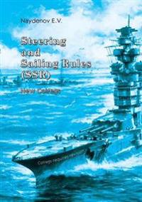 Steering and Sailing Rules (Ssr) New Colregs