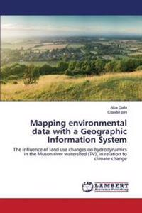 Mapping Environmental Data with a Geographic Information System