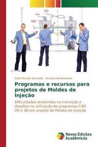 Programas E Recursos Para Projetos de Moldes de Injecao