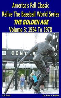 America's Fall Classic - Relive the Baseball World Series (Vol. 3: 1954 to 1978)