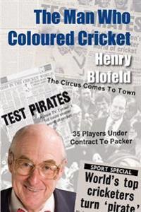 The Man Who Coloured Cricket