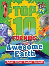 Top 10 for Kids  Awesome Earth -  - böcker (9781783252343)     Bokhandel