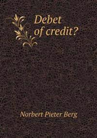 Debet of Credit?