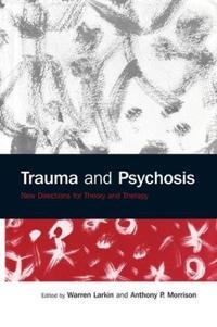 Trauma and Psychosis