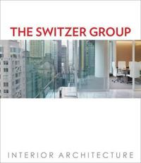 The Switzer Group: Interior Architecture