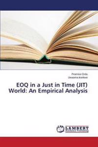 Eoq in a Just in Time (Jit) World