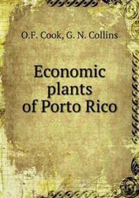 Economic Plants of Porto Rico