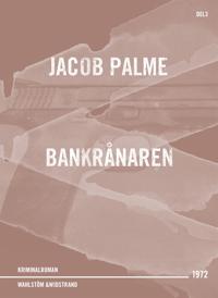 Bankrånaren : Kriminalroman