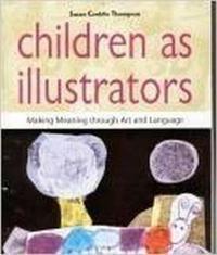 Children as illustrators - making meaning through art and language
