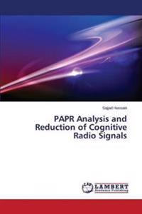 Papr Analysis and Reduction of Cognitive Radio Signals