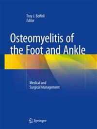 Osteomyelitis of the Foot and Ankle