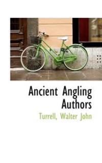 Ancient Angling Authors