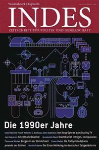 Die 1990er Jahre: Indes. Zeitschrift Fur Politik Und Gesellschaft 2015 Heft 01