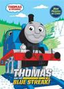 Thomas and the Blue Streak!