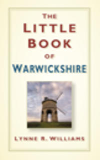 The Little Book of Warwickshire