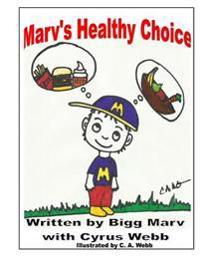 Marv's Healthy Choice