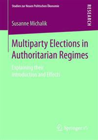 Multiparty Elections in Authoritarian Regimes
