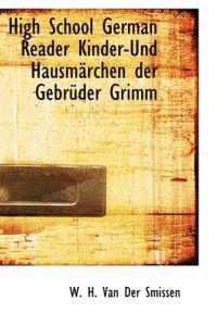 High School German Reader Kinder-und Hausmarchen Der Gebruder Grimm