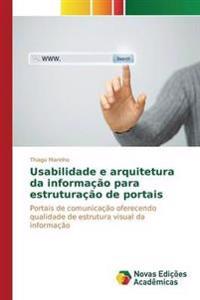Usabilidade E Arquitetura Da Informacao Para Estruturacao de Portais