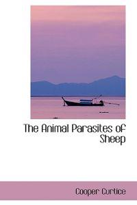 The Animal Parasites of Sheep