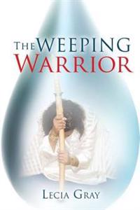 The Weeping Warrior