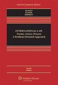 International Law: Norms, Actors, Process