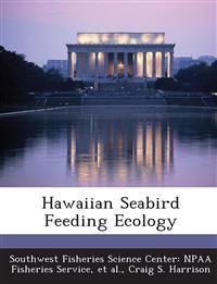 Hawaiian Seabird Feeding Ecology