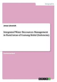 Integrated Water Recources Management in Rural Areas of Gunung Kidul (Indonesia)