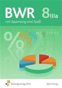 BWR 8 IIIa. Schülerbuch