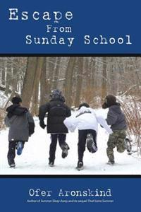 Escape from Sunday School