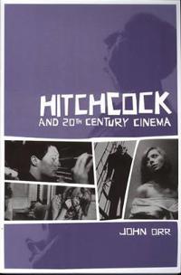 Hitchcock And Twentieth-century Cinema.