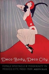 Deco Body, Deco City