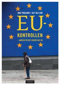 EU-kontrollen - Dag Yngland, Alf Ole Ask | Ridgeroadrun.org