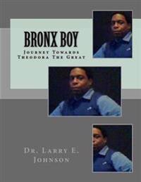 Bronx Boy: A Spiritual Autobiography
