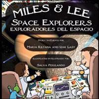 Miles & Lee: Space Explorers/Exploradores del Espacio