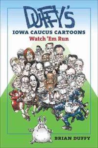 Duffy's Iowa Caucus Cartoons